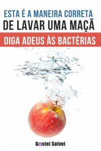 Esta é a maneira correta de lavar uma maçã (Diga adeus às bactérias)