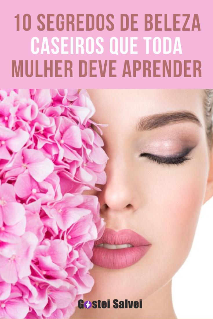 10 Segredos de beleza caseiros que toda mulher deve aprender