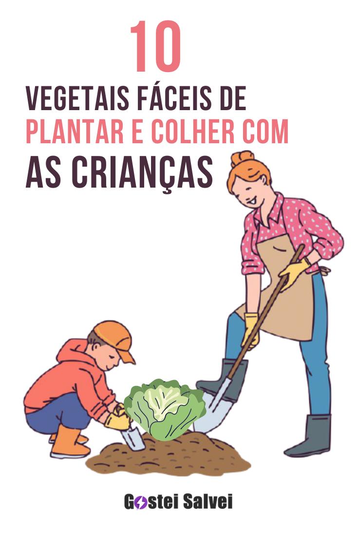 10 Vegetais fáceis de plantar e colher com as crianças