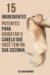 15 Ingredientes potentes para hidratar o cabelo que você tem na sua cozinha