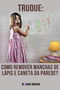 Truque: Como remover manchas de lápis e caneta da parede?