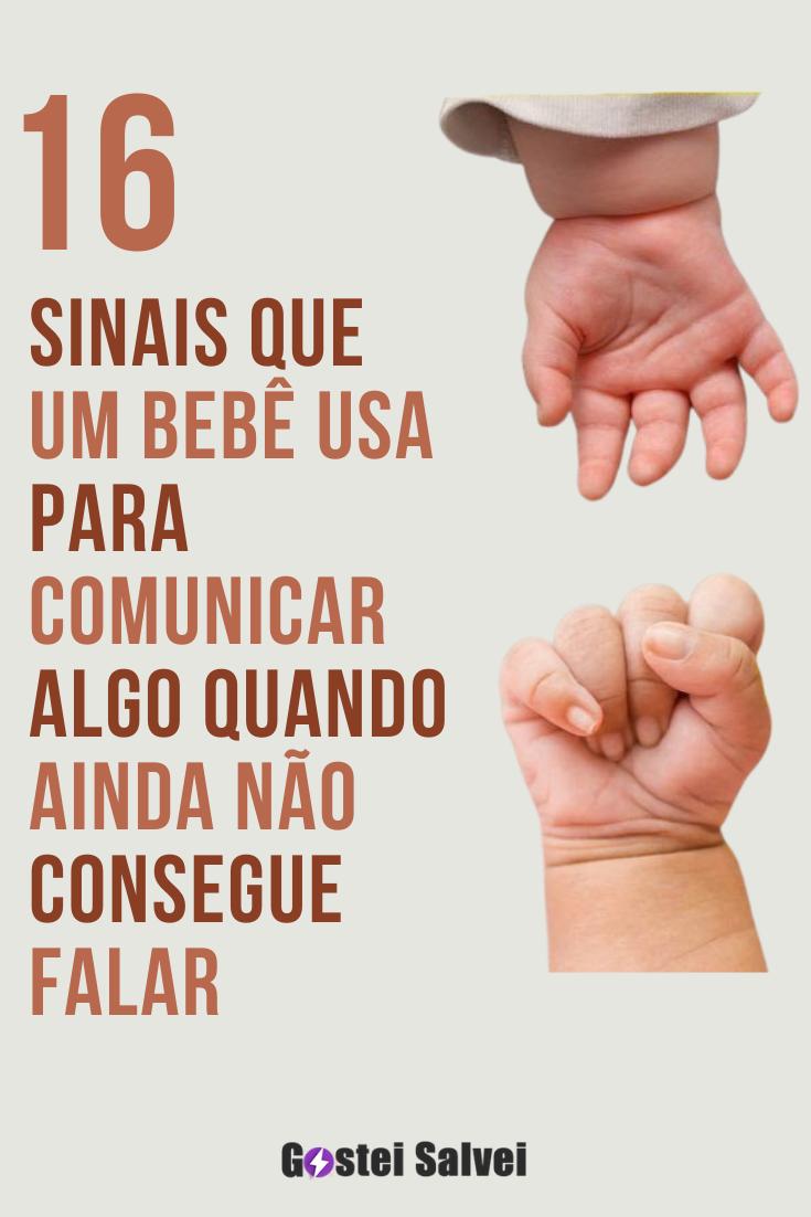 16 Sinais que um bebê usa para comunicar algo quando ainda não consegue falar