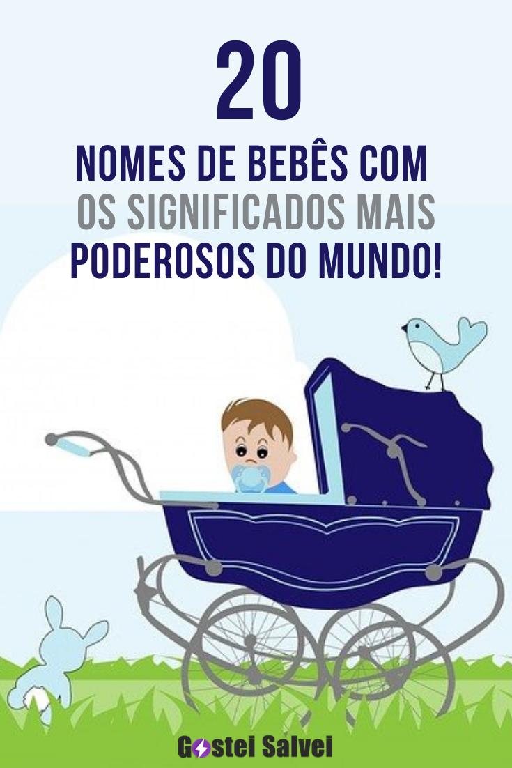 20 Nomes de bebês com os significados mais poderosos do mundo!