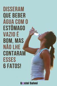 Disseram que beber água com o estômago vazio é bom, mas não lhe contaram esses 6 fatos!