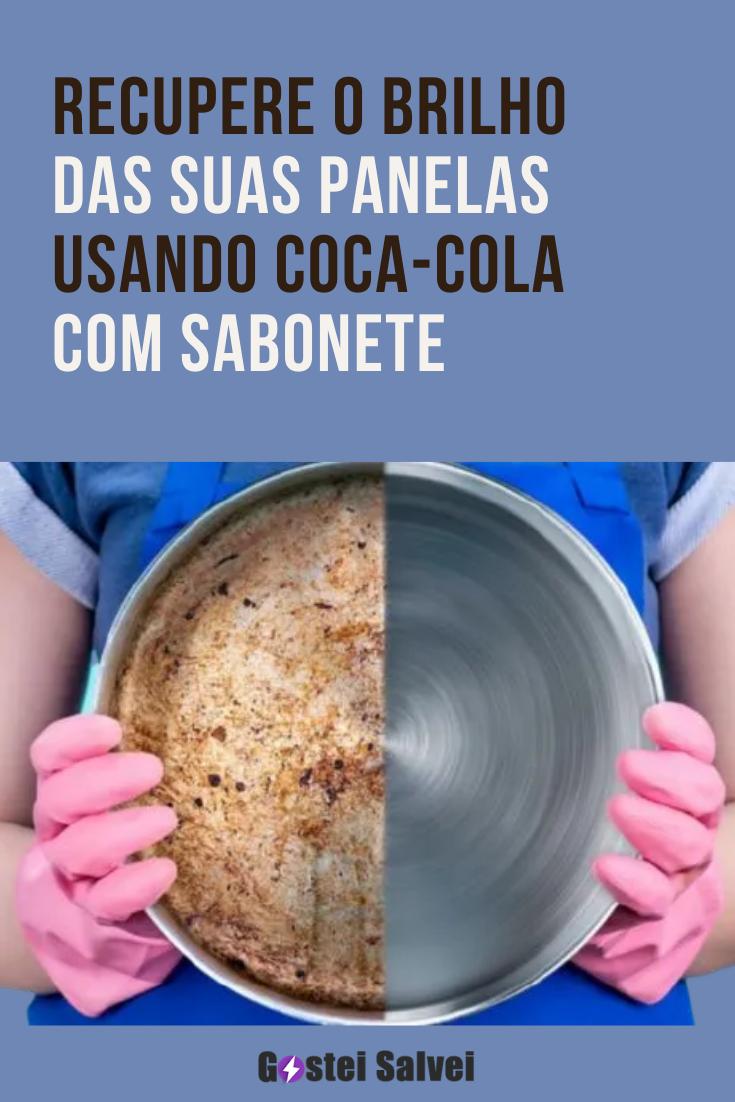 Recupere o brilho das suas panelas usando Coca-Cola com sabonete
