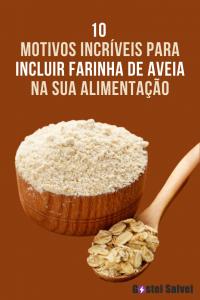 10 Motivos incríveis para incluir farinha de aveia na sua alimentação