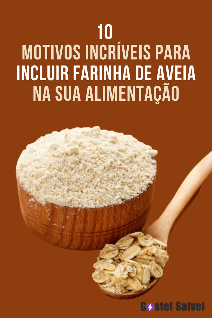 You are currently viewing 10 Motivos incríveis para incluir farinha de aveia na sua alimentação