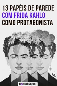 13 Papéis de parede com Frida Kahlo como protagonista