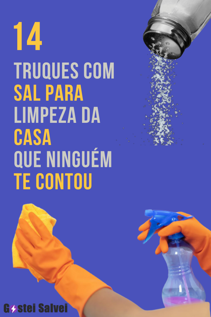 14 Truques com sal para limpeza da casa que ninguém te contou