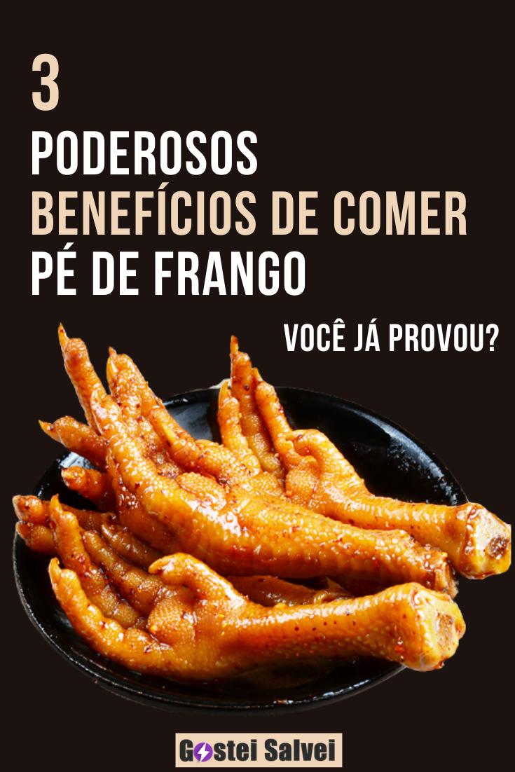 You are currently viewing 3 Poderosos BENEFÍCIOS de comer pé de frango