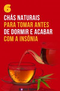 6 Chás naturais para tomar antes de dormir e acabar com a insônia