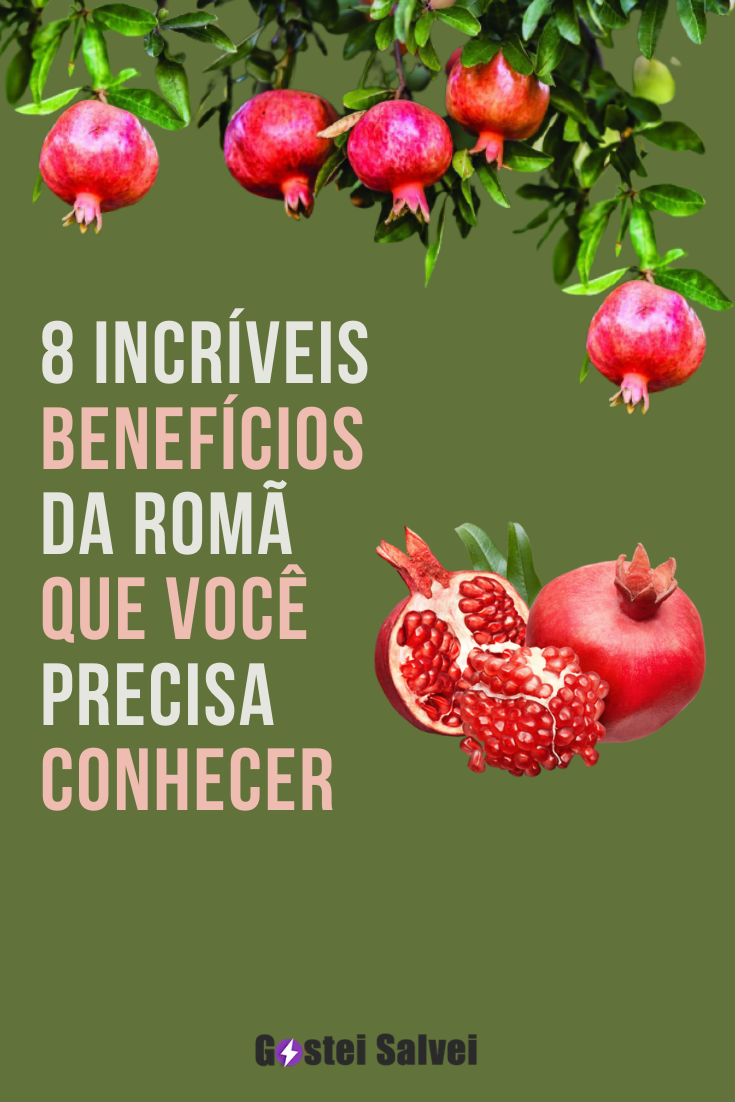 8 Incríveis benefícios da romã que você precisa conhecer