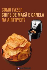 Como fazer chips de maçã e canela na airfryer?