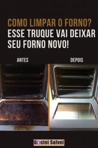 Como limpar o forno? Esse truque vai deixar seu forno novo!
