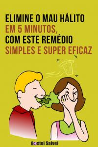 Elimine o mau hálito em 5 minutos, com este truque simples e super eficaz!