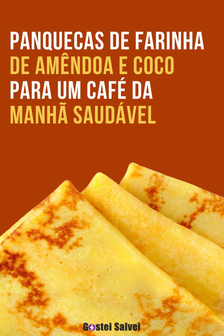 You are currently viewing Panquecas de farinha de amêndoa e coco – Aprenda a preparar para um café da manhã saudável
