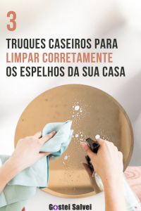 3 Truques caseiros para limpar corretamente os espelhos da sua casa