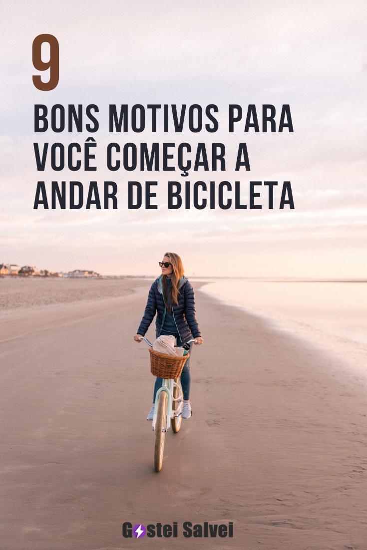 You are currently viewing 9 Bons motivos para começar a andar de bicicleta o quanto antes