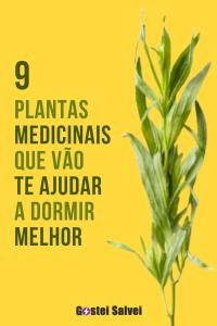 9 Plantas medicinais que vão te ajudar a dormir melhor