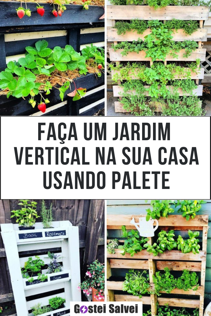 Faça Um Jardim Vertical Na Sua Casa Usando Palete