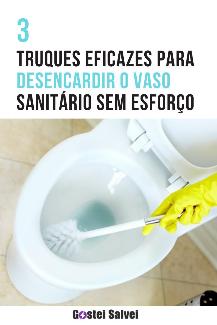 You are currently viewing 3 Truques eficazes para desencardir o vaso sanitário sem esforço