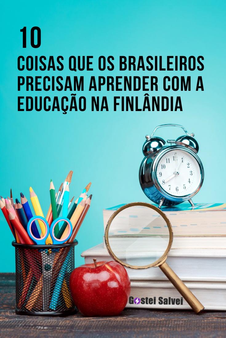 You are currently viewing 10 Coisas que os brasileiros precisam aprender com a educação na Finlândia