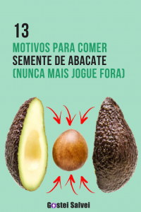 13 Motivos para comer semente de abacate (Nunca mais jogue fora)