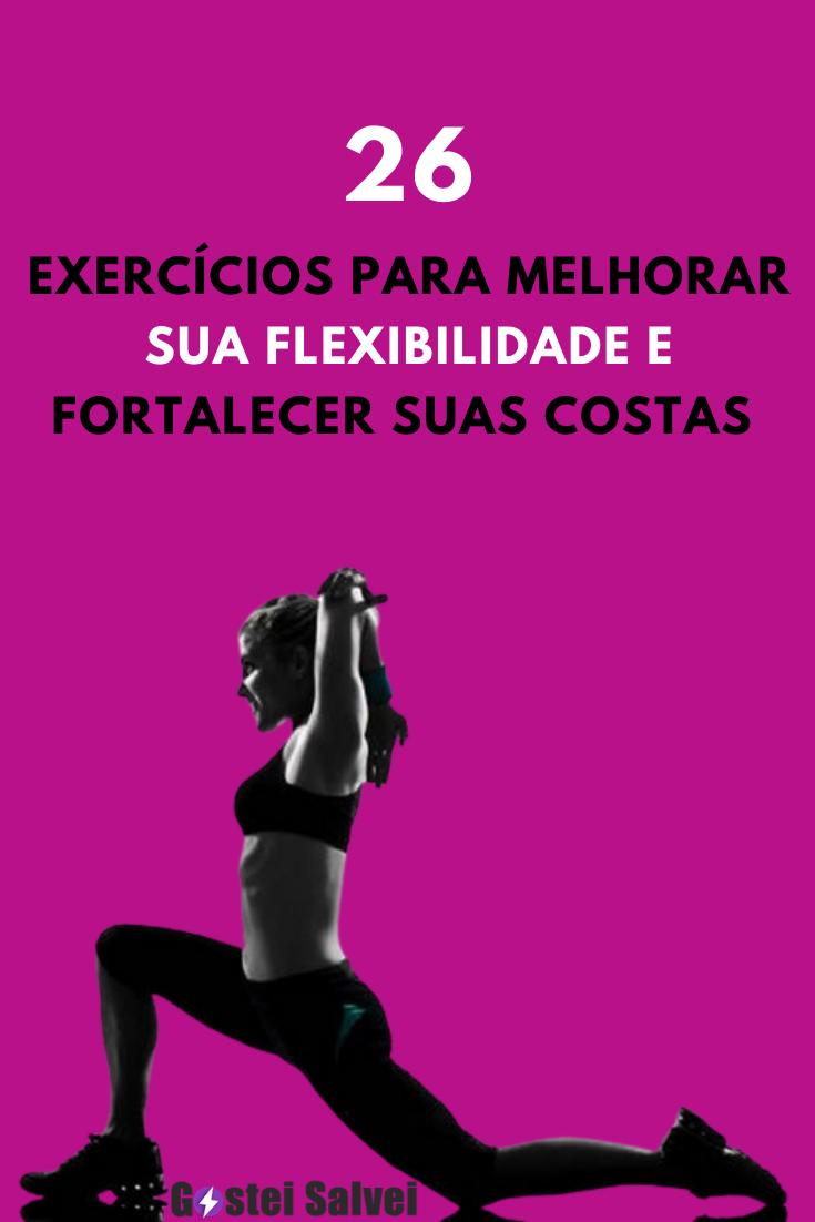 You are currently viewing 26 Exercícios para melhorar sua flexibilidade e fortalecer suas costas