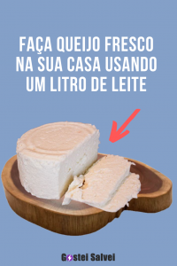 Faça queijo fresco na sua casa usando um litro de leite