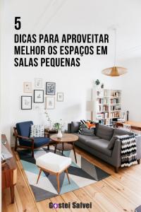 5 Dicas para aproveitar o espaço em salas pequenas
