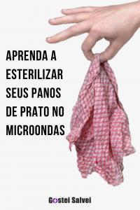 Aprenda a esterilizar seus panos de prato no microondas