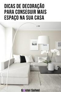 5 Dicas de decoração para conseguir mais espaço na sua casa