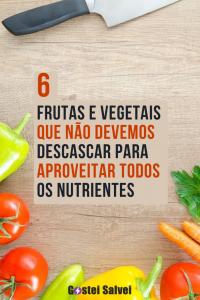 Read more about the article 6 Frutas e vegetais que não devemos descascar para aproveitar todos os nutrientes