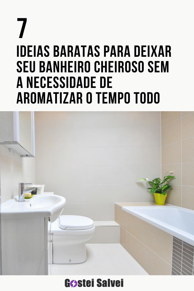 You are currently viewing 7 Ideias baratas para deixar seu banheiro cheiroso sem a necessidade de aromatizar o tempo todo