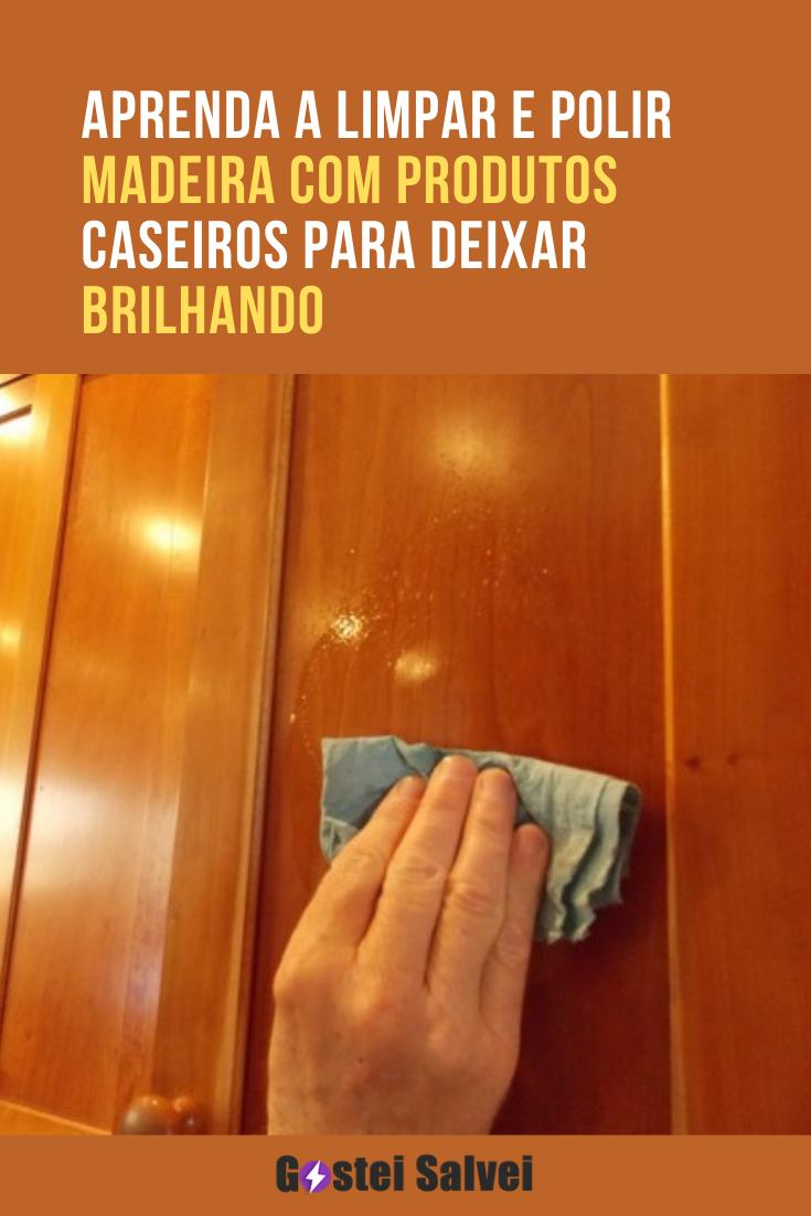 You are currently viewing Aprenda a limpar e polir madeira com produtos caseiros para deixar brilhando