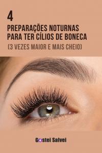 Read more about the article 4 Preparações noturnas para ter cílios de boneca (3 vezes maior e mais cheio)