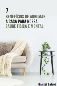 Read more about the article 7 Benefícios de arrumar a casa para nossa saúde física e mental