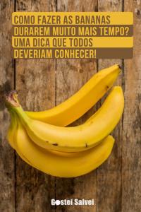 Read more about the article Como fazer as bananas durarem muito mais tempo? Uma dica que todos deveriam conhecer!