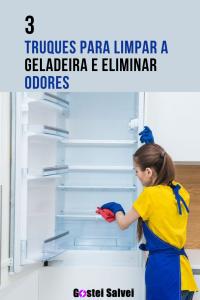 Read more about the article 3 Truques para limpar a geladeira e eliminar odores