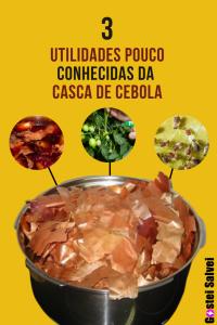 Read more about the article 3 Utilidades pouco conhecidas da casca de cebola