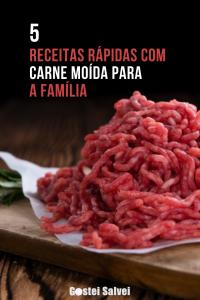Read more about the article 5 Receitas rápidas com carne moída para a família