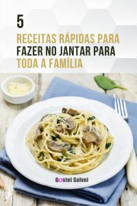 Read more about the article 5 Receitas rápidas para fazer no jantar para toda a família