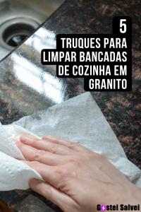 Read more about the article 5 Truques para limpar bancadas de cozinha em granito
