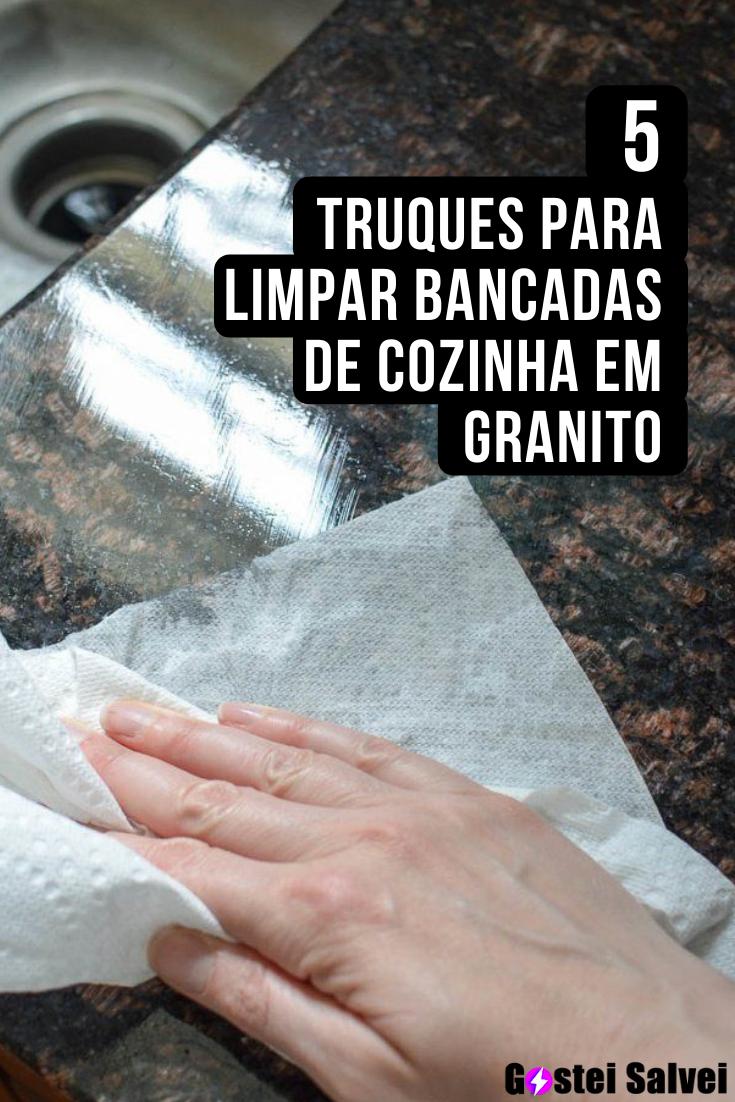 You are currently viewing 5 Truques para limpar bancadas de cozinha em granito