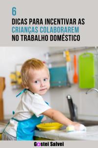 Read more about the article 6 Dicas para incentivar as crianças colaborarem no trabalho doméstico