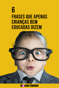 Read more about the article 6 Frases que apenas crianças bem educadas dizem