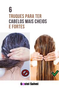 Read more about the article 6 Truques para ter cabelos mais cheios e fortes