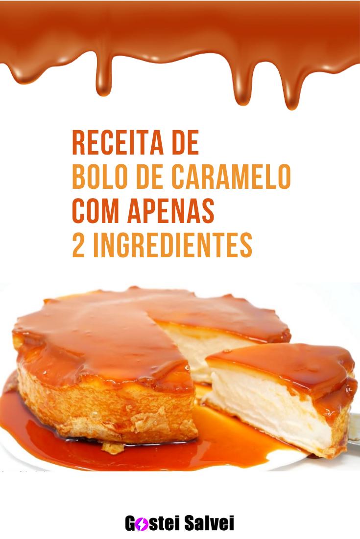 You are currently viewing Receita de bolo de caramelo com 2 ingredientes