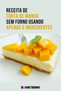 Read more about the article Receita de torta de manga sem forno usando apenas 5 ingredientes